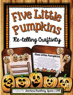 Five Little Pumpkins --- Five Little Pumpkins Poem Re-Telling Craftivity! Just $1.40!