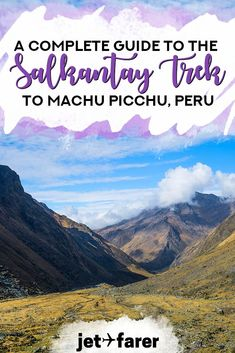 Peru Travel | Heading to Machu Picchu? The Salkantay Trek is a beautiful way to experience some of Peru's most beautiful landscapes. Learn more about the Salkantay Trek in this guide! #Peru | Peru photography | Peru bucket list | Things to do in Peru | things to do in Cusco | Cusco Peru | hiking in Peru | trekking in Peru | trekking to Machu Picchu | Inca Trail alternatives |