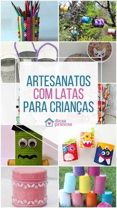 Faça artesanatos com latas para crianças! Fizemos um compilado com várias ideias e inspirações que certamente vão te ajudar muito nessa tarefa. Recycled Materials, Infant Activities, How To Make Crafts, Diy Home, Recycling, Handmade Crafts, Ideas, Tin Cans, Manualidades