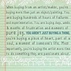 So true! Not to mention the agonizing hours you spend trying to market your art! And then a great many think this is just a hobby, not realizing you're a starving artist trying to make a living! Artist Quotes, Pure Joy, Piece Of Me, Art Pieces, Wisdom, Messages, In This Moment, Pure Products, Beauty Products