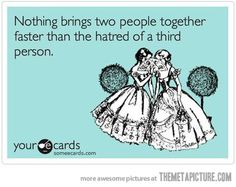 "Man, I don't like pinning this but I have had some the most gut wrenching laughs ""hating"" with 2 of my hater friends."