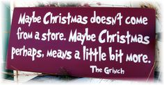 The Grinch. My favorite!!