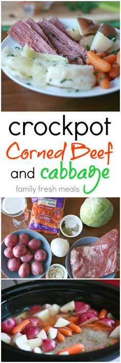 3/17 Crockpot Corned Beef and Cabbage Recipe - Never made corned beef and cabbage? Don't worry, this recipe is goof-proof! FamilyFreshMeals.com