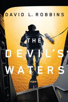 Today's Kindle Daily Deal is The Devil's Waters: A USAF Pararescue Thriller ($1.99), by David L. Robbins.