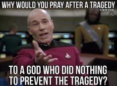 This meme points out a good contradiction: many religious people seek God and find comfort in religion after tragedies hit. However, if they exist they should have just prevented the tragedy in the first place. Atheist Agnostic, Atheist Humor, Atheist Quotes, Religion Humor, Quotable Quotes, Secular Humanism, Losing My Religion, Les Religions, Top Funny