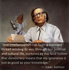 """the false notion that democracy means"" Isaac Asimov - Imgur"