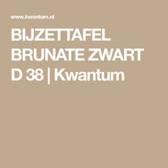 BIJZETTAFEL BRUNATE ZWART D 38 | Kwantum