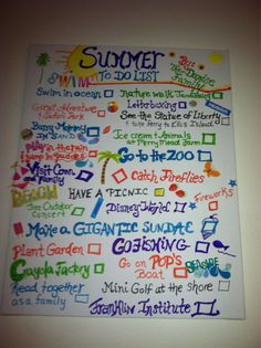 The Danise Family Summer Checklist made by all four of us and hung in the living room.
