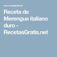 Receta de Merengue italiano duro - RecetasGratis.net