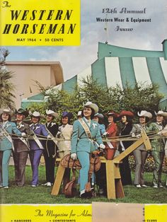 """""""If tall-crowned hats, turtleneck sweaters, nickel-spotted wrist cuffs, and angora chaps look funny to you now, just save your old May issues. Fifty years from now all this may look old-fashioned, too!"""" -The Western Horseman magazine, May 1964 #tbt"""