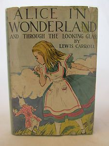 Alice in Wonderland and Through The Looking Glass Lewis Carroll Early Printing | eBay