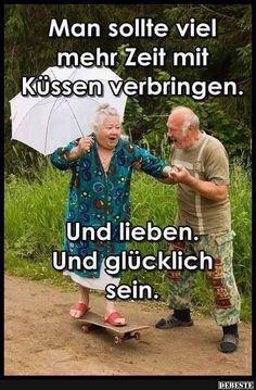 Man sollte viel mehr Zeit mit Küssen verbringen.. | DEBESTE.de, Lustige Bilder, Sprüche, Witze und Videos