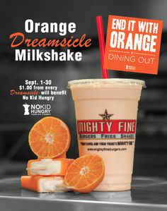 For the month of September, $1 from every orange dreamsicle shake will benefit No Kid Hungry!