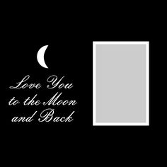 Want2scrap Love you to the Moon and Back - 12x12 Overlay Scrapbook laser design page layout