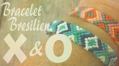 DIY : Bracelet Bresilien -- X&O