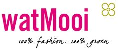 Duurzame mode! watMooi - fairtrade biologisch katoen, bamboe en andere mooie en duurzame materialen