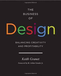 Download free The Business of Design: Balancing Creativity and Profitability pdf