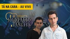 João Paulo e Gabriel - Tá na Cara (Ao Vivo)