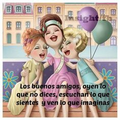 New friends can often have a better time togther than old friends. Funny Spanish Memes, Spanish Humor, Spanish Quotes, Cute Images, Funny Images, Fly Quotes, Sister Love, Good Energy, New Things To Learn