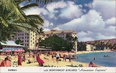 Moana Hotel by Northwest Airlines by Kamaaina56, via Flickr