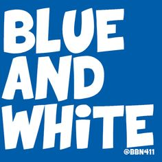 Blue and White #BBN #WeAreUK
