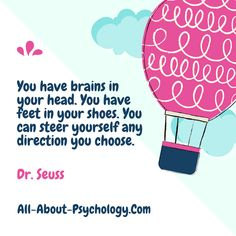 Love this quote by Ted Geisel, aka Dr. Seuss. Visit --> http://www.all-about-psychology.com for free psychology information and resources. #psychology #DrSeuss