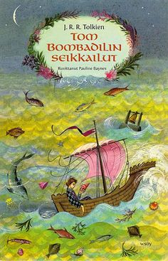 """Tom Bombadilin seikkailut"" - J. R. R. Tolkien"