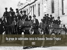 """Inicio de la Decena Trágica The Ten Tragic Days (""""La Decena Trágica"""") was a series of events that took place in Mexico City between February 9 and February 19, 1913, during the Mexican Revolution. This lead up to a coup d'état and the assassination of President Francisco I. Madero and his Vice President, José María Pino Suárez."""