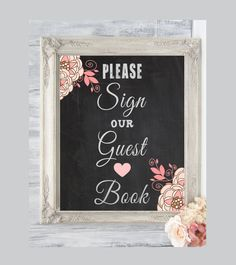 Instant Download Please Sign Our Guest Book on a Faux Chalkboard 8'x10' Digital, Printable, Wedding Table Signs, Rustic Chalkboard on Etsy, $5.00