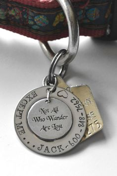 This is supposed to be a pet tag, but now I'm trying to figure out a way to turn it into a ID tag for our wandering kids. If only they would wear a necklace. I wonder how I can get this on a bracelet. Not All Who Wander Are Lost pet tag  Not All by LauriginalDesigns, $25.00