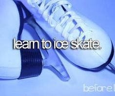 so i can go on an ice skating date