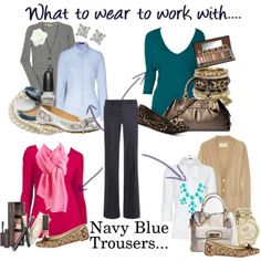 Outfits with Navy Blue Pants | What to wear to work with: Navy Blue Trousers |