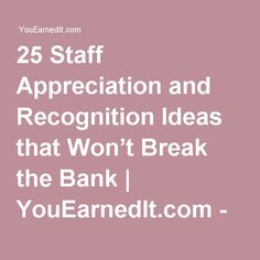 25 Staff Appreciation and Recognition Ideas that Won't Break the Bank… Employee Rewards, Incentives For Employees, Employee Morale, Staff Morale, Employee Gifts, Reward And Recognition, Employee Recognition, Recognition Ideas, Employee Appreciation Gifts