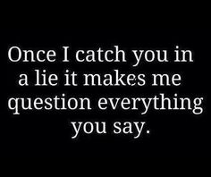 Yours, is not even one lie in the past 4 years, . perhaps probably nearly your entire career? Since you lied too much, this quote is mute as for calling me a liar. Trust Quotes, Quotes To Live By, Me Quotes, Funny Quotes, Trust Issues Quotes, Bien Dit, Inspirational Quotes For Kids, Think, Favim