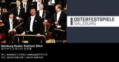 Salzburg Easter Festival 2013  잘츠부르크 이스터 음악제