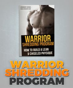 Kinobody - Warrior Shredded Program