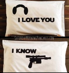 "Gifts for Her:  Star Wars ""I Love You"" and ""I Know"" Love Standard Size Pillow Cases (set of 2) by Sat Morning Pancakes @ Etsy"