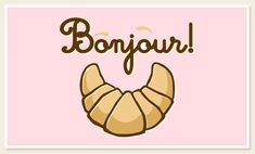 Bonjour Croissant t-shirts - Maria Nelson - Pint Message Sms, Beau Message, French Teaching Resources, Teaching French, Message Mignon, Messages Bonjour, French Tenses, French Illustration, Learn French