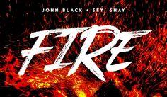 MUSIC: John Black ft Seyi Shay- Fire