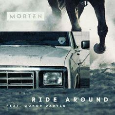 Morten – Ride Around  Style: #Moombahton Release Date: 2017-10-13 Label: Warner Music   Download Here Morten – Ride Around (feat. Conor Darvid).mp3  https://edmdl.com/morten-ride-around/