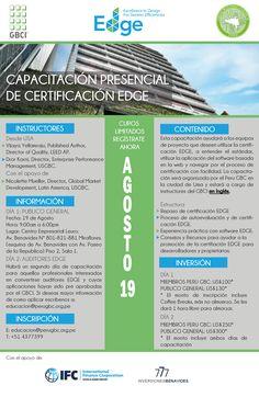 Se parte del Taller Presencial de Certificación EDGE, este 19 de Agosto! Para registrarse, por favor solicite el formulario de inscripción a educacion@perugbc.org.pe  Tendremos instructores del GBCI!! No se lo pierdan! #EDGE #GBCI #PeruGBC