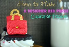 How to Make a Designer Red Purse Fondant Cupcake Topper - Bake Happy Purse Cupcakes, Fun Cupcakes, Cupcakes Design, Decorated Cupcakes, Cookie Tutorials, Cake Decorating Tutorials, Decorating Cakes, Cookie Decorating, Decorating Ideas