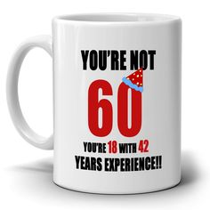 Makes a wonderful holiday gift for your super dad, uncle, grandpa, friends and family members. High quality ceramic mug. Microwave and dishwasher Safe. Will not fade! Custom made in 2 business days! Printed on Both Sides - in the USA. Happy 60th Birthday, Birthday Coffee, Mom Birthday, Mothers Day Presents, Gifts For Father, Retirement Gag Gifts, Funny Cups, Weird Gifts, Best Dad Gifts