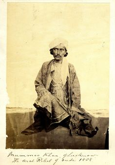Rare Photos Of Indian Mutiny / Sepoy Mutiny / Indian Rebellion / Uprising Of 1857 . Indian Mutiny Rebel Mummoo Khan, Lucknow. He was jailed for life in Kanpur.