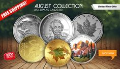 August New Gold and Silver Coin Collection.