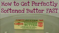 Baking Tip: How to Get Perfectly Softened Butter Fast - Musings From a Stay At Home Mom
