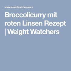 Broccolicurry mit roten Linsen Rezept   Weight Watchers