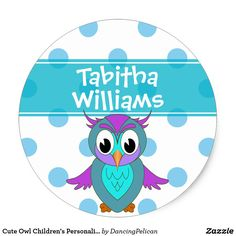Cute Owl Children's Personalized Classic Round Sticker - An attractive way to label your child's personal items for school, day care, camp, church or other needs, this sticker features blue polka dots and a colorful owl. Personalize with your child's name by editing the sample names shown in the design template. Sold at DancingPelican on Zazzle.
