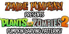 Zombie Pumpkins! presents Plants vs. Zombies 2 pumpkin carving patterns