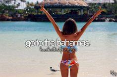 go to the bahamas #bucketlist